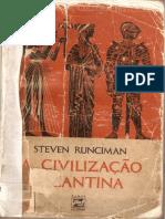 RUNCIMAN, Steven. a Civilização Bizantina