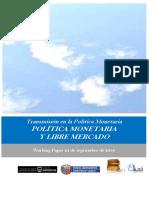 Transmisión en La Política Monetaria. POLÍTICA MONETARIA Y LIBRE MERCADO