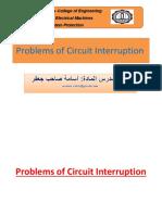 Problems of Circuit Interruption