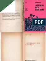 Barreiro, Julio – La Sociedad Justa Según Marx, E. Monte Avila, 1968