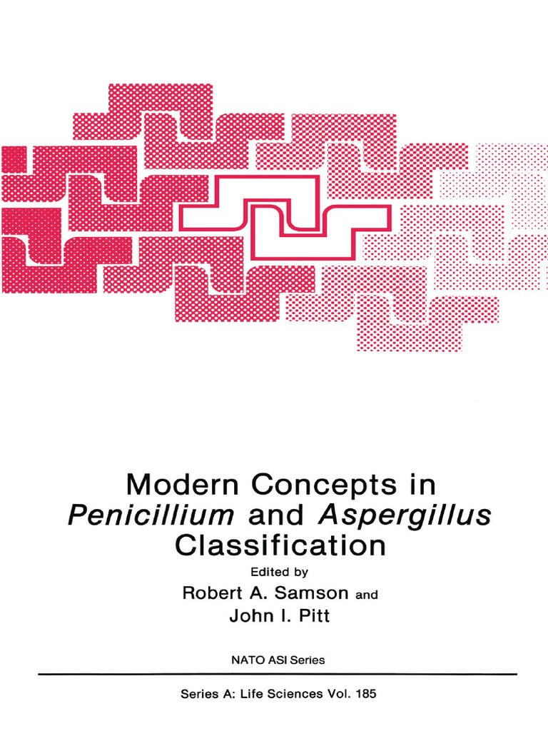 Modern concepts in penicillium and aspergillus classification modern concepts in penicillium and aspergillus classification taxonomy biology species pooptronica
