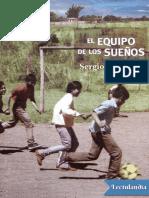 El Equipo de Los Suenos - Sergio Olguin