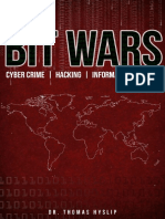 BIT WARS Cyber Crime, Hacking & Information Warfare - Hyslip