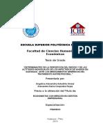 Determinantes de La Percepción Del Riesgo y de Las Actitudes Individuales de Los Infectados de Vihsida en Guayaquil Ante Los Medicamentos Genéricos Del Tratamiento Antiretroviral