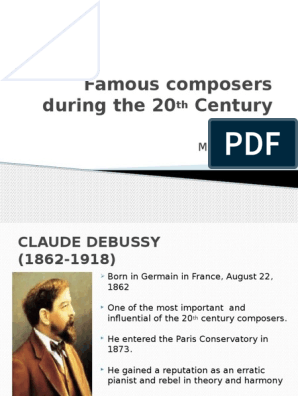 11 Famous Composers During the 20th Century 1st Grading