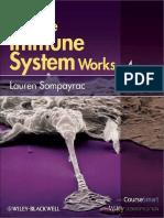 How the Immune System Works - Sompayrac_ Lauren M