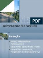 Profesionalisme Dan Kode Etik