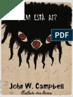 Quem_esta_ai__(Who_Goes_There_)_-_John_W._Campbell_Jr_.epub