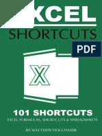 Excel Shortcuts 101 Shortcuts Excel Formulas, Shortcuts & Spreadsheets by Matthew Hollinder.pdf