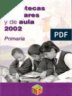 bibliotecas escolares y de aula 2002.pdf