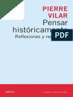 VILAR, P. (1997), Pensar Históricamente, Barcelona Crítica.