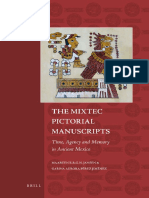 Maarten Jansen, Gabina Aurora Pérez Jiménez-The Mixtec Pictorial Manuscripts_ Time, Agency, And Memory in Ancient Mexico-BRILL (2010)