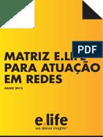 Matriz e Life Para Atuacao Em Redes2