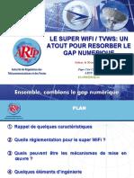 Artp - Le Super Wifi _ Tvws- Un Atout Pour Resorber Le Gap Numerique