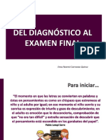 Conf. Del Diagnóstico Al Examen Final