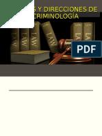 ESCUELAS Y DIRECCIONES DE LA CRIMINOLOGIA (1).ppt