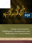 Global Environment , Stakeholder Management and Multi National