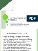 La Vida Social de Los Aztecas