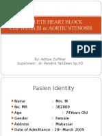 Complete Heart Block-chf Nyha III Ec Aortic Stenosis