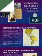 Unidad 3 Astronomía en La Época Colonial - David Felipe Barros
