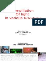 Complilatiom of Light in Various Technologies