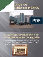 Historia de La Psiquiatría en México