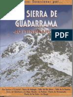 La Sierra de Guadarrama - Las 40 Mejores Rutas (Senderismo Treking)