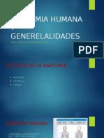 Anatomia Humana y Generelalidades