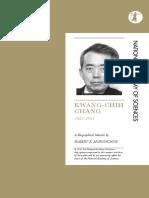 Murowchick, Robert 2012. Chang, Kwang-chih (1931-2001). US National Academy of Sciences Biographical Memoir (Feb 2012)