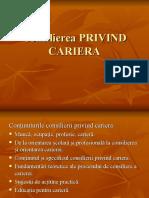 Consilierea PRIVIND CARIERA