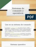 Sistemas de Comando y Operativos