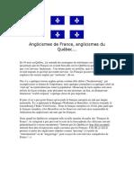 Anglicismes de France, anglicismes du Québec...