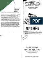 Alfie Kholn - Parenting Neconditionat - De La Recompense Si Pedepse La Iubire Si Intelegere