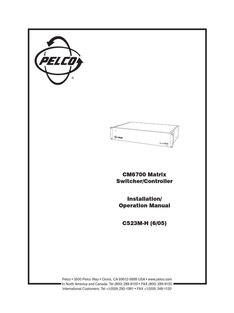 Pelco_CM6700_Matrix_Switcher-Controller_manual.pdf