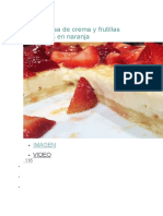Tarta Galesa de Crema y Frutillas Marinadas en Naranja