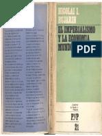 Bujarin, Nicolai - El Imperialismo y La Economía Mundial, Cuad. Pasado y Presente, 1971