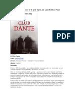Resumen de El Club Dante, del autor Matthew Pearl.docx