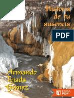 Historia de Tu Ausencia - Armando Tejada Gomez