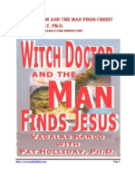 Witchdoctor and the Man Finds Jesus