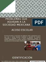 Problemas Que Aquejan a La Sociedad Mexicana