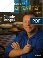 Jantares Do Que Marravilha! - Claude Troisgros