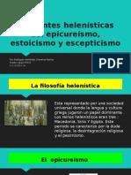 Corrientes Helenísticas Del Epicureísmo, Estoicismo y Escepticismo