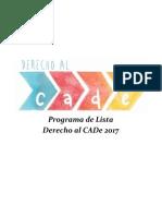 Programa de Lista Derecho Al CADe 2017