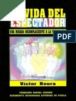 La Vida Del Espectador - Victor Roura