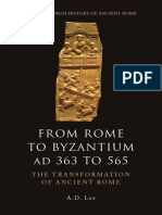 (Edinburgh History of Ancient Rome) Lee, A. D-From Rome to Byzantium AD 363 to 565 _ the Transformation of Ancient Rome-Edinburgh University Press (2013)
