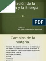 Materia y Energía, Cambios.