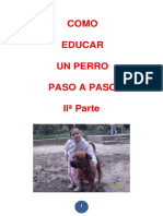 Como Educar a Tu Perro,Paso a Paso,Parte 2
