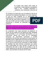 La Población de Nuestro Paìs Desde 1970 Hasta La Actualidad Se Ha Duplicado