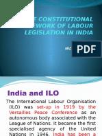 The Constitutional Framework of Labour Legislation in India