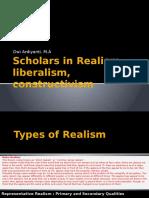 Scholars in Realism, Liberalism, Constructivism